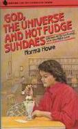 God, the Universe, and Hot Fudge Sundaes (paperback)